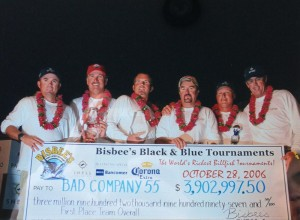 GyroPros owner Capt. Jim Kingsmill, GyroPros Pro Staff Capt. Steve Lassley & Capt. Randy Parker along with fellow Bad Company team members pose with their 2006 Bisbee Black & Blue record breaking $3.9 million check.